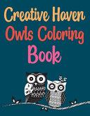 Creative Haven Owls Coloring Book Book