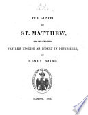 The Gospel Of St Matthew Translated Into Western English As Spoken In Devonshire By Henry Baird