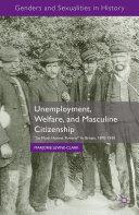 Unemployment, Welfare, and Masculine Citizenship [Pdf/ePub] eBook