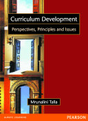 Curriculum Development  Perspectives  Principles and Issues