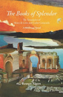 The Books of Splendor  The Testaments of Moses de Le  n and Carlos Castaneda  A Historical Novel
