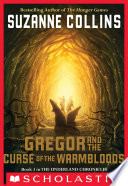 The Underland Chronicles  3  Gregor and the Curse of the Warmbloods