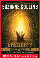 The Underland Chronicles #3: Gregor and the Curse of the Warmbloods