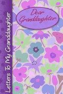 Dear Granddaughter