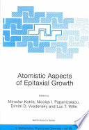 Atomistic Aspects of Epitaxial Growth Book