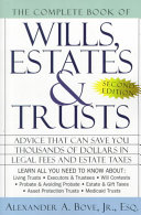 The Complete Book of Wills  Estates  and Trusts