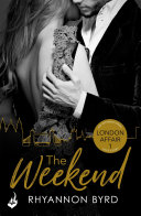 The Weekend: London Affair