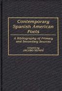 Contemporary Spanish American Poets