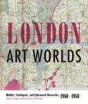 London Art Worlds [Pdf/ePub] eBook