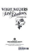 Weight Watchers Fast   Fabulous Cookbook Book