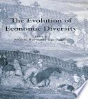 The Evolution Of Economic Diversity Book