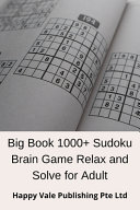 Big Book 1000+ Sudoku Brain Game Relax and Solve for Adult