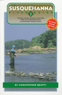 The Susquehanna River Guide