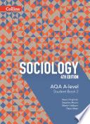 AQA A Level Sociology     AQA A Level Sociology Student Book 2