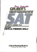 Gruber S Complete Preparation For The Sat Featuring Critical Thinking Skills