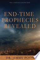 End-Time Prophecies Revealed