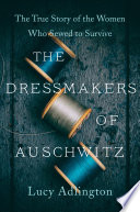 The Dressmakers of Auschwitz Book
