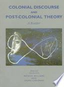 Colonial Discourse and Post colonial Theory