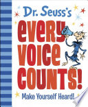 Dr  Seuss s Every Voice Counts