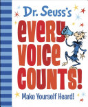 Dr  Seuss s Every Voice Counts  Book