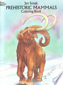 Prehistoric Mammals Coloring Book