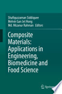 Composite Materials: Applications in Engineering, Biomedicine and Food Science