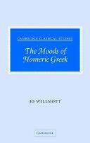 The Moods of Homeric Greek