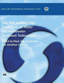 2nd IWA Leading Edge on Water and Wastewater Treatment Technologies