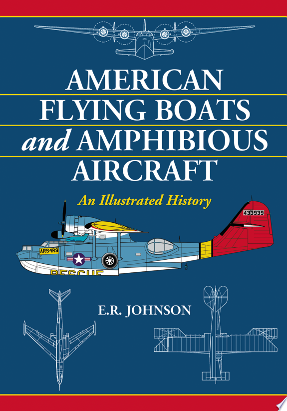 American Flying Boats and Amphibiou