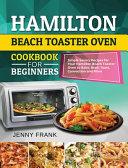 Hamilton Beach Toaster Oven Cookbook for Beginners Pdf/ePub eBook