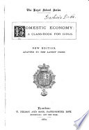 Domestic Economy  a Class book for Girls