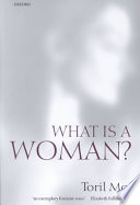 What is a Woman?, And Other Essays by Toril Moi PDF