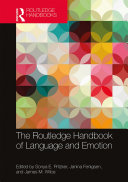 The Routledge Handbook of Language and Emotion