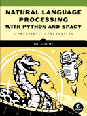 Natural Language Processing with Python and spaCy [Pdf/ePub] eBook