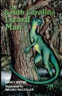 The South Carolina Lizard Man
