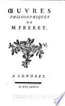 Oeuvres philosophiques de m. Fréret