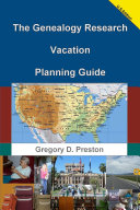 The Genealogy Research Vacation Planning Guide