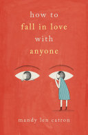 Pdf How to Fall in Love with Anyone
