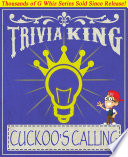The Cuckoo s Calling   Trivia King  Book