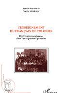 L'enseignement du français en colonies