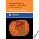 Applications of X ray Computed Tomography in the Geosciences Book