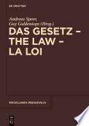 Das Gesetz – The Law – La Loi