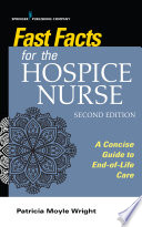Fast Facts For The Hospice Nurse Second Edition