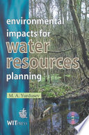 Environmental impacts for water resources planning  , Volume 1