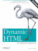 Dynamic HTML: The Definitive Reference