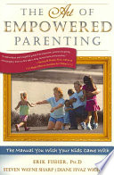 The Art of Empowered Parenting