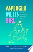 Asperger Meets Girl