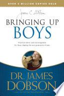 """Bringing Up Boys"" by James C. Dobson"