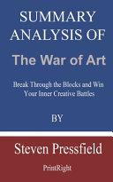 Summary Analysis Of The War of Art