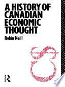 A History Of Canadian Economic Thought